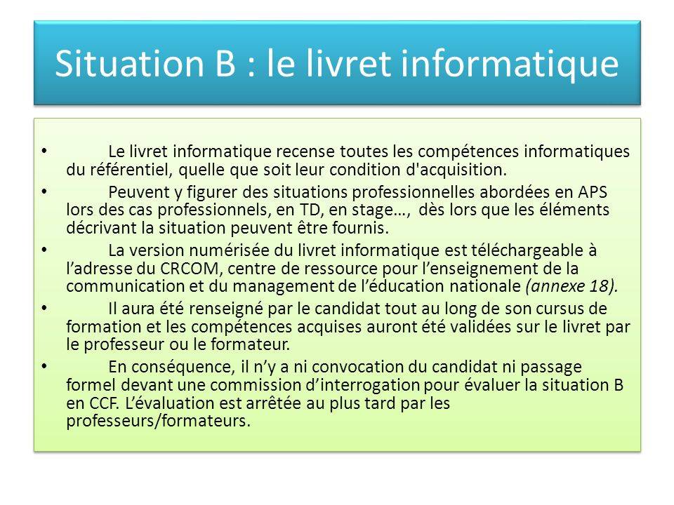 Situation B : le livret informatique