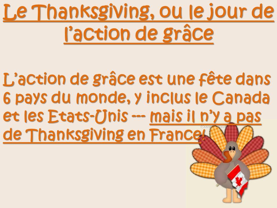 Le Thanksgiving, ou le jour de l'action de grâce