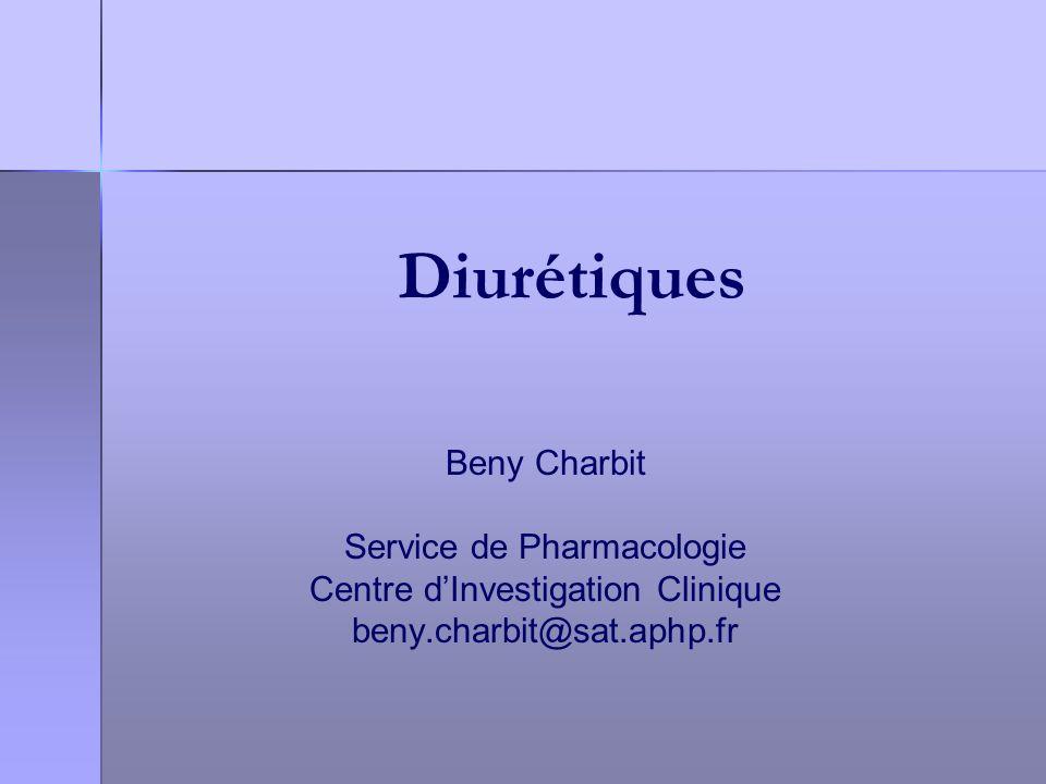Diurétiques Beny Charbit Service de Pharmacologie