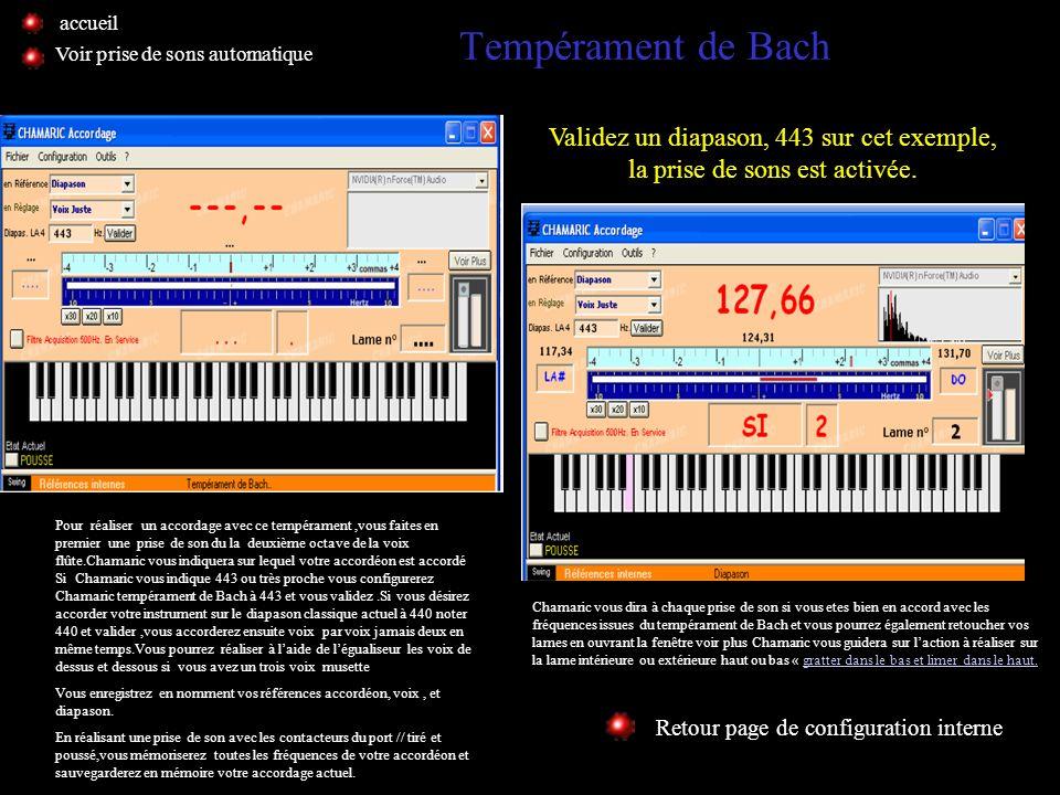 accueil Tempérament de Bach. Voir prise de sons automatique. Validez un diapason, 443 sur cet exemple, la prise de sons est activée.