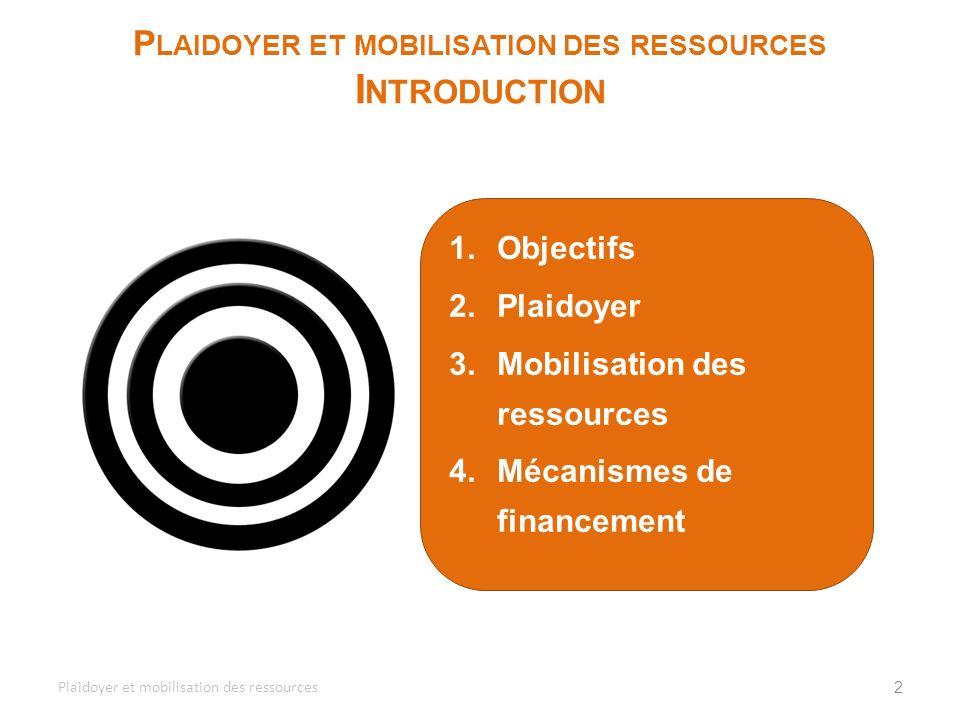Plaidoyer et mobilisation des ressources