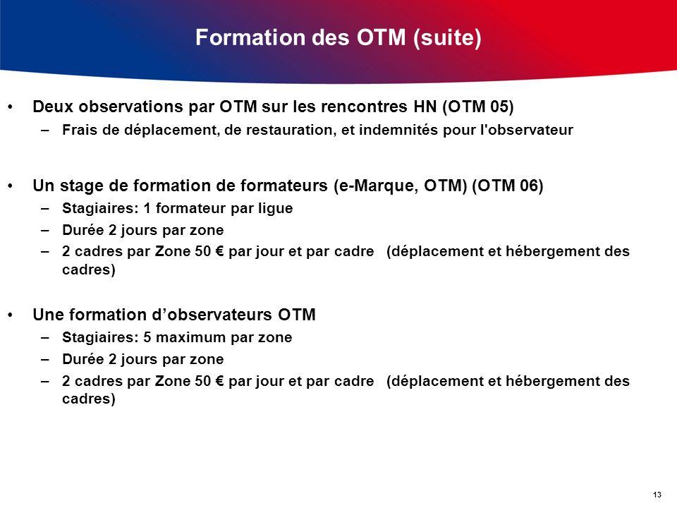 Formation des OTM (suite)