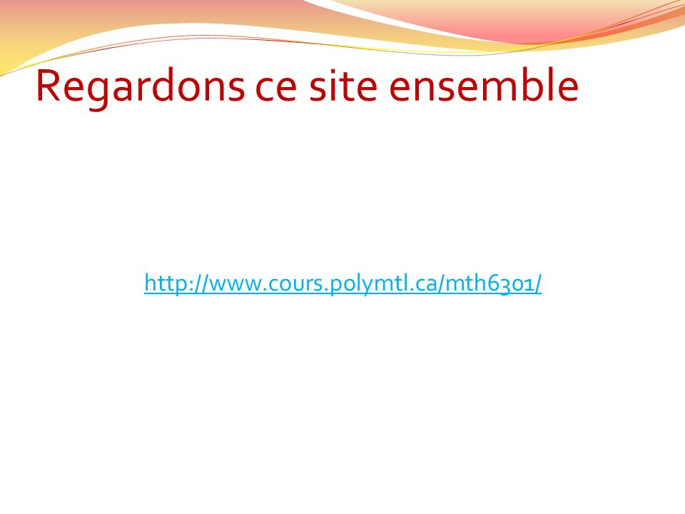 Regardons ce site ensemble