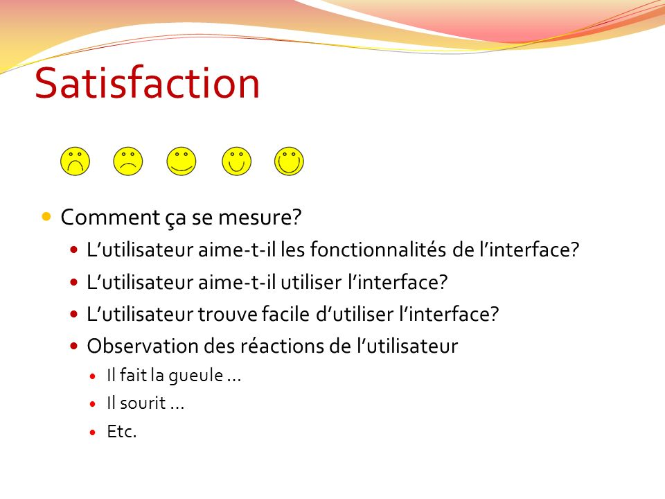 Satisfaction Comment ça se mesure