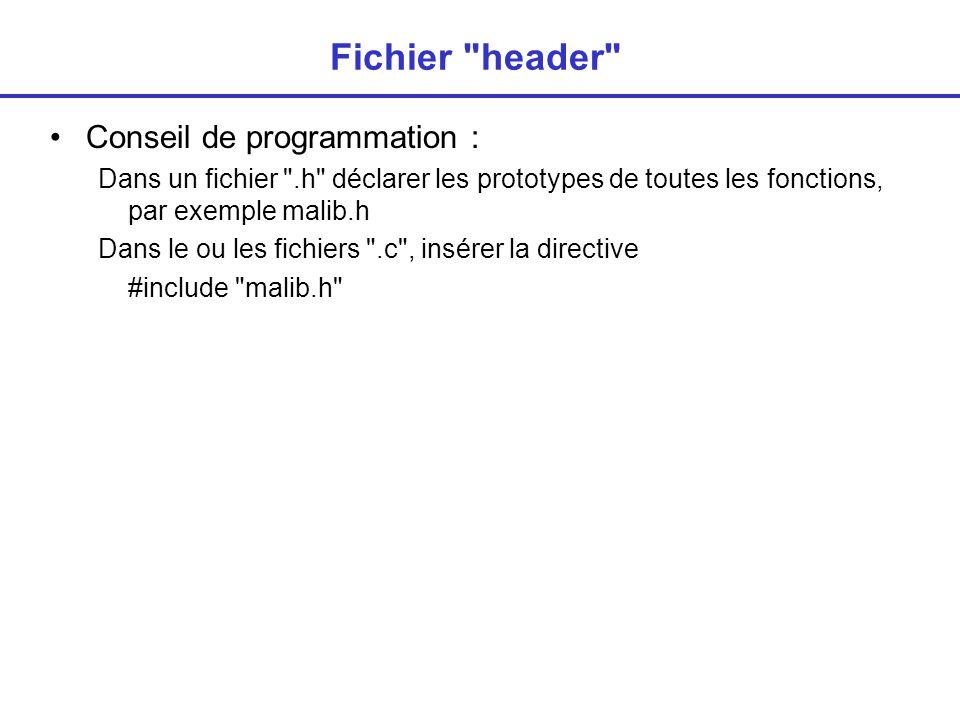 Fichier header Conseil de programmation :