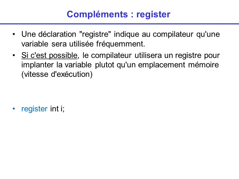 Compléments : register