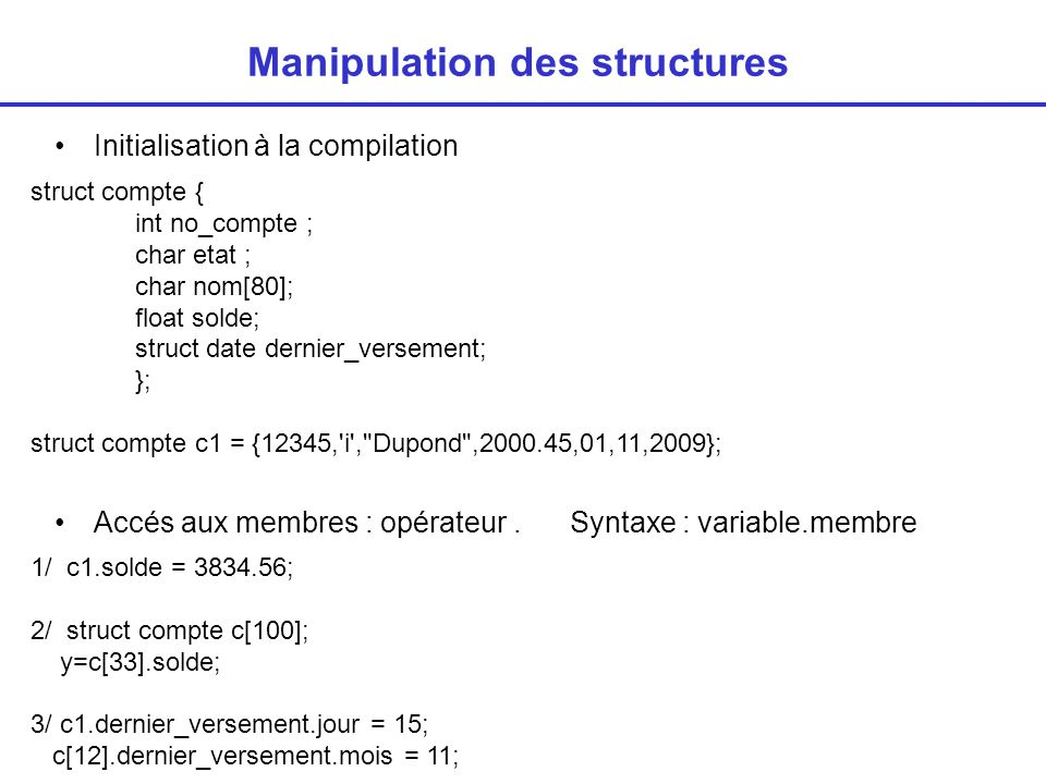 Manipulation des structures