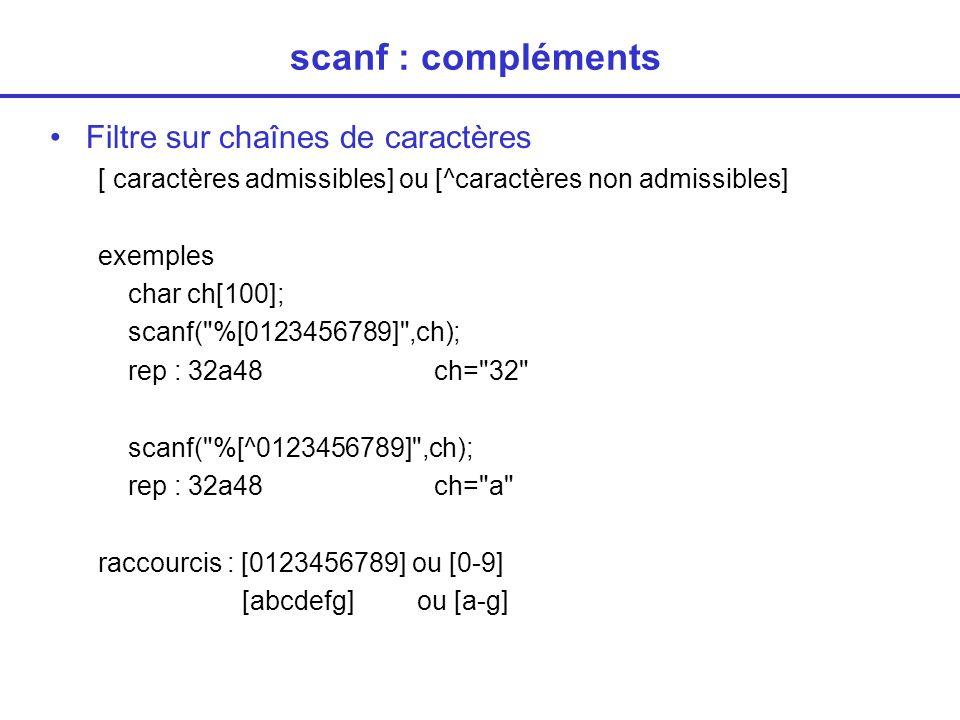 scanf : compléments Filtre sur chaînes de caractères