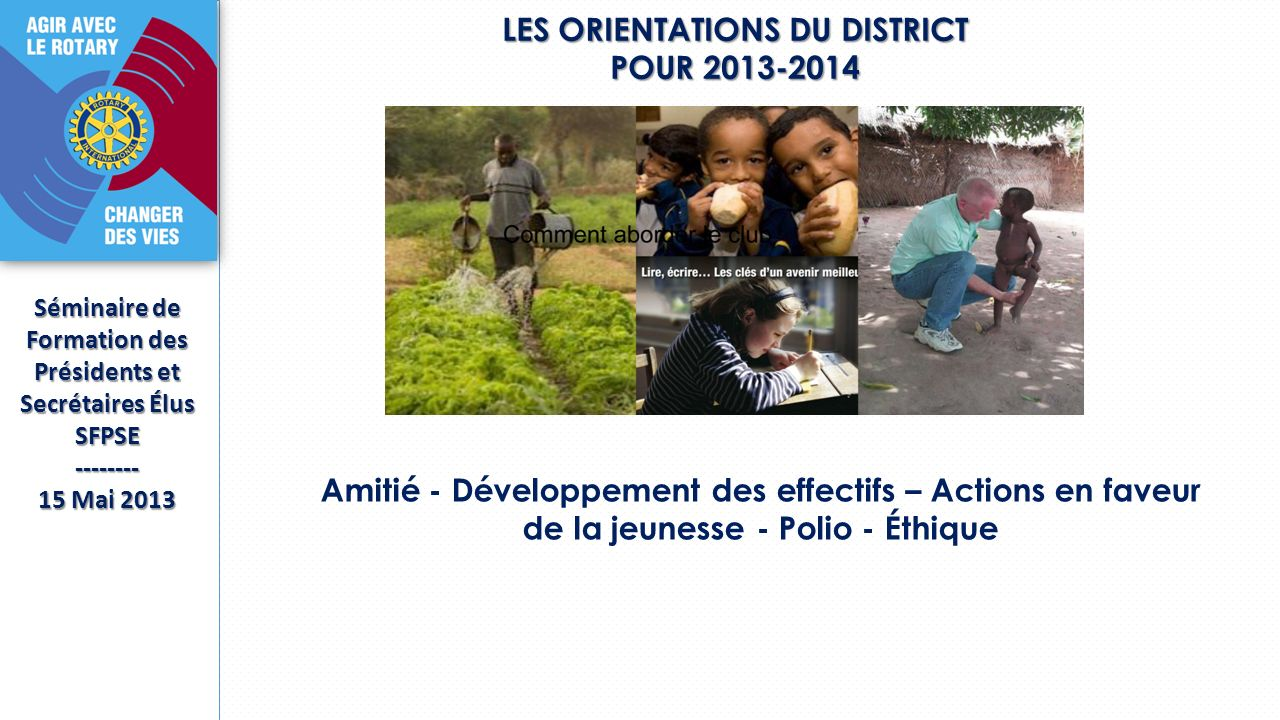 LES ORIENTATIONS DU DISTRICT POUR 2013-2014
