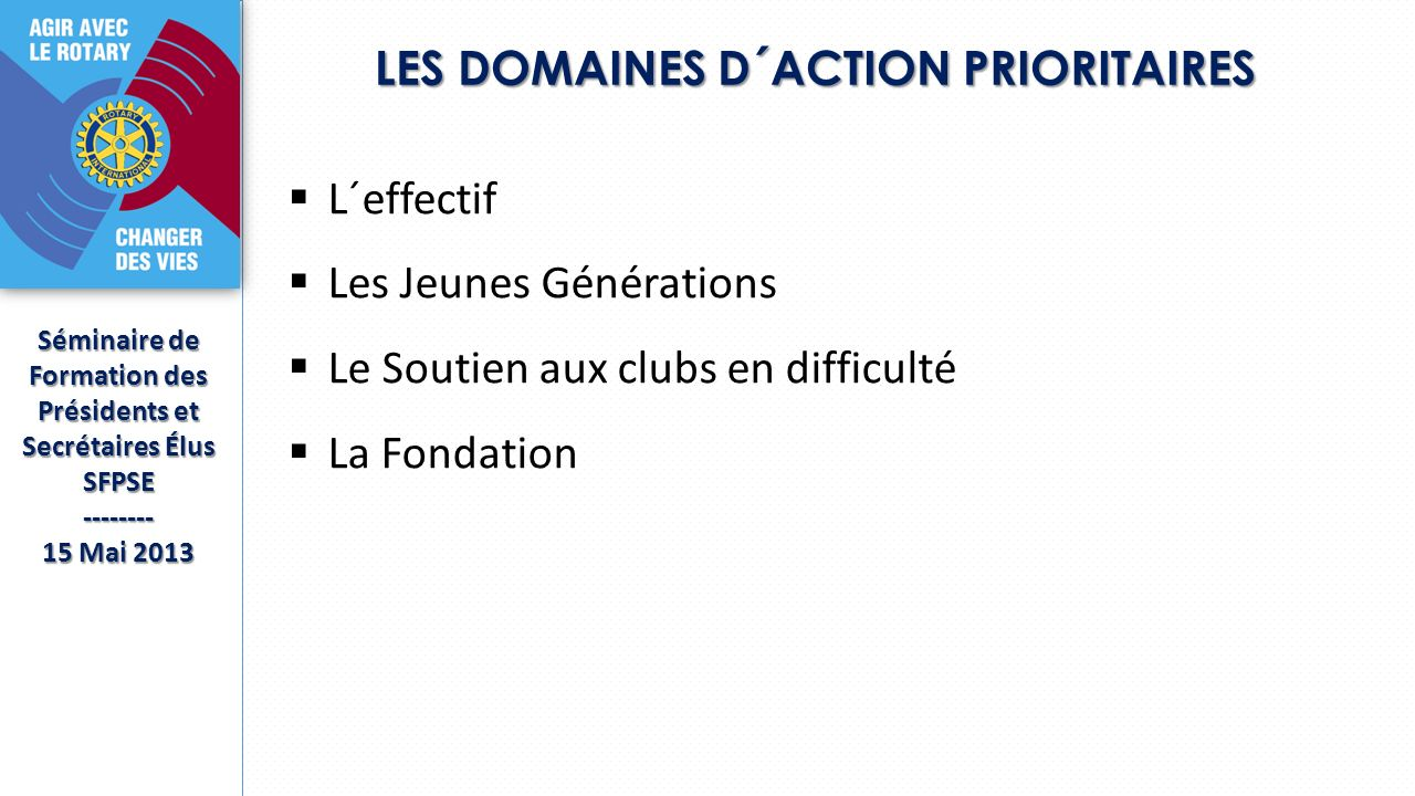 LES DOMAINES D´ACTION PRIORITAIRES