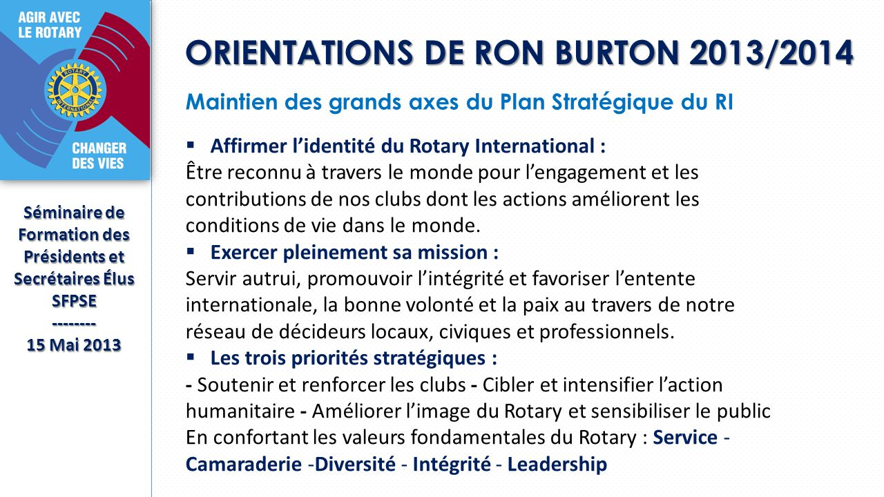 ORIENTATIONS DE RON BURTON 2013/2014