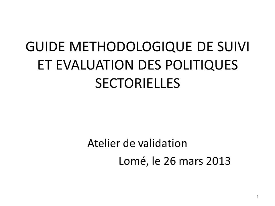 Atelier de validation Lomé, le 26 mars 2013