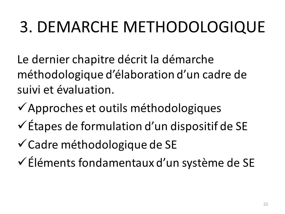 3. DEMARCHE METHODOLOGIQUE