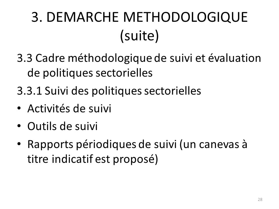 3. DEMARCHE METHODOLOGIQUE (suite)