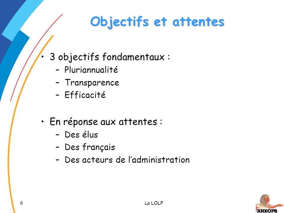 Objectifs et attentes 3 objectifs fondamentaux :