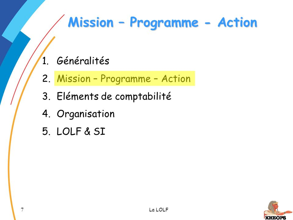 Mission – Programme - Action