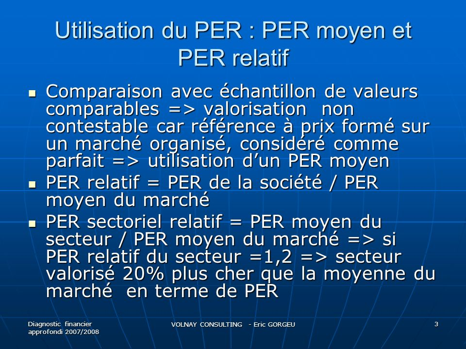 Utilisation du PER : PER moyen et PER relatif