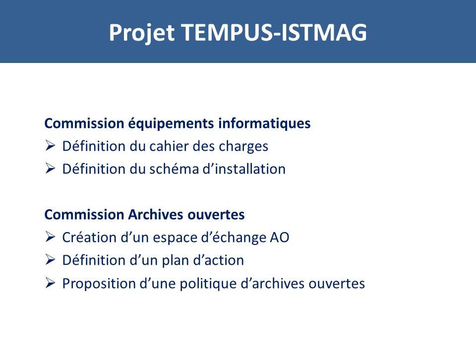 Projet TEMPUS-ISTMAG Commission équipements informatiques