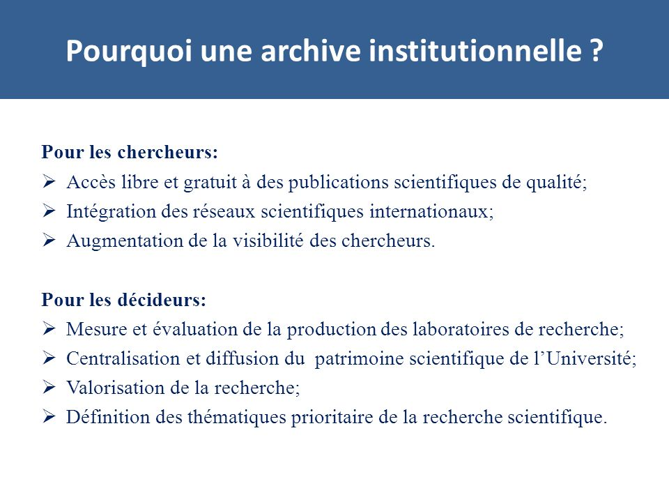 Pourquoi une archive institutionnelle