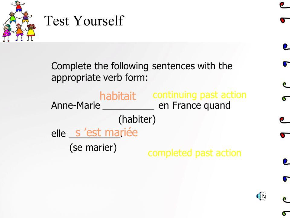 Test Yourself habitait s 'est mariée
