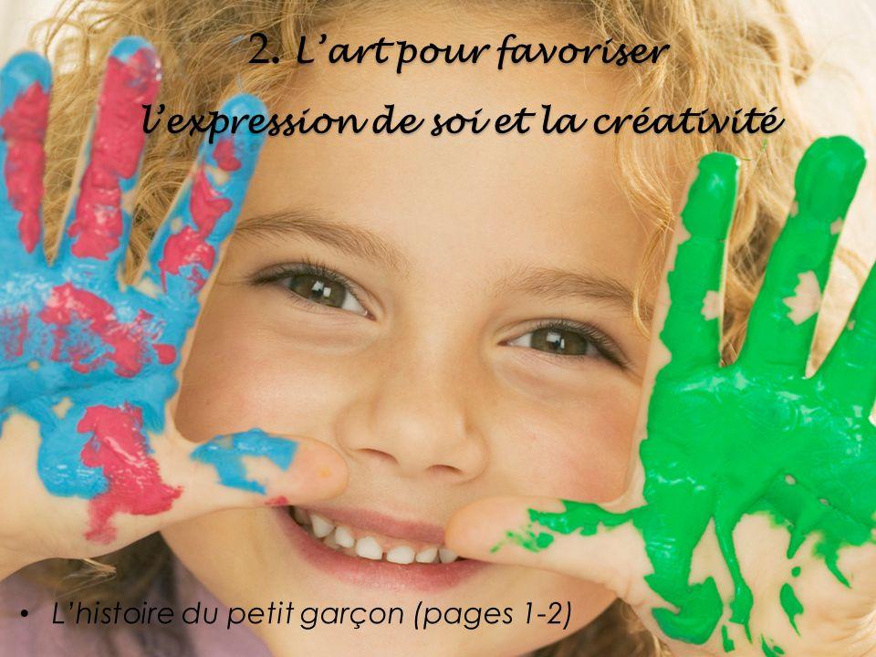 2. L'art pour favoriser l'expression de soi et la créativité