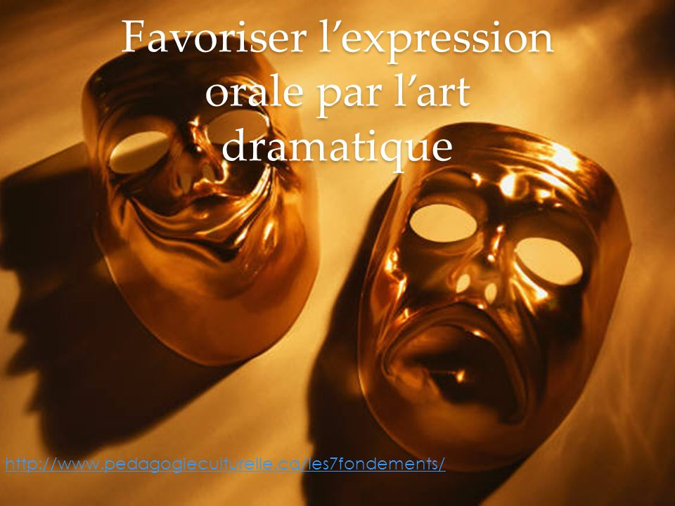 Favoriser l'expression orale par l'art dramatique