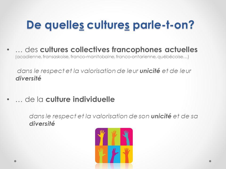 De quelles cultures parle-t-on