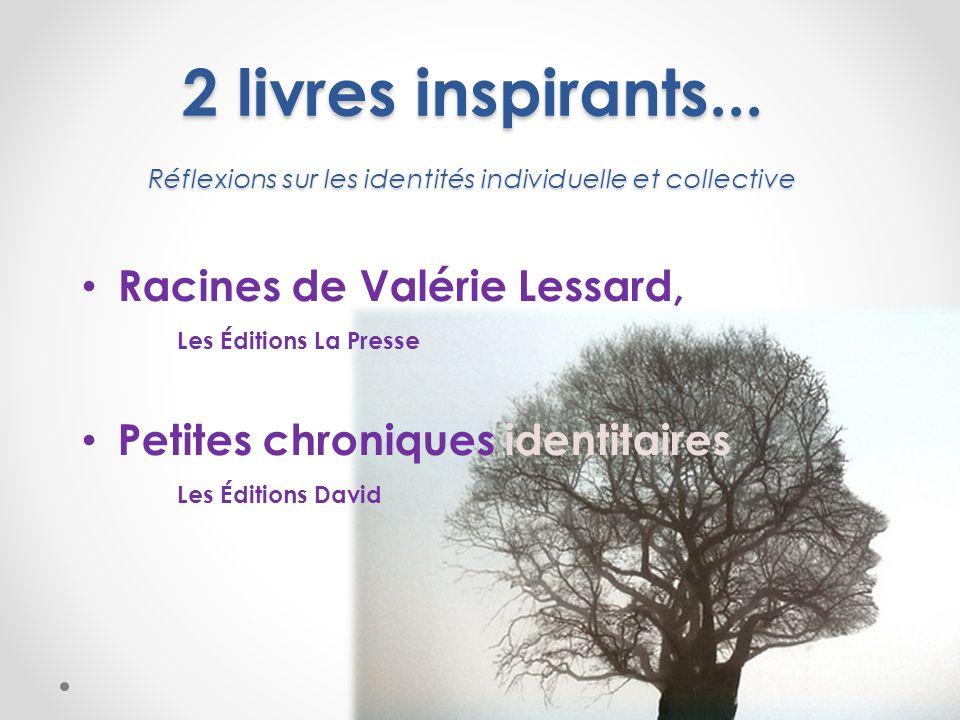 2 livres inspirants... Réflexions sur les identités individuelle et collective