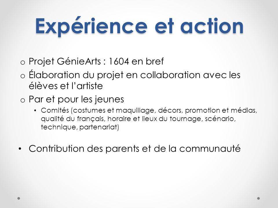 Expérience et action Projet GénieArts : 1604 en bref
