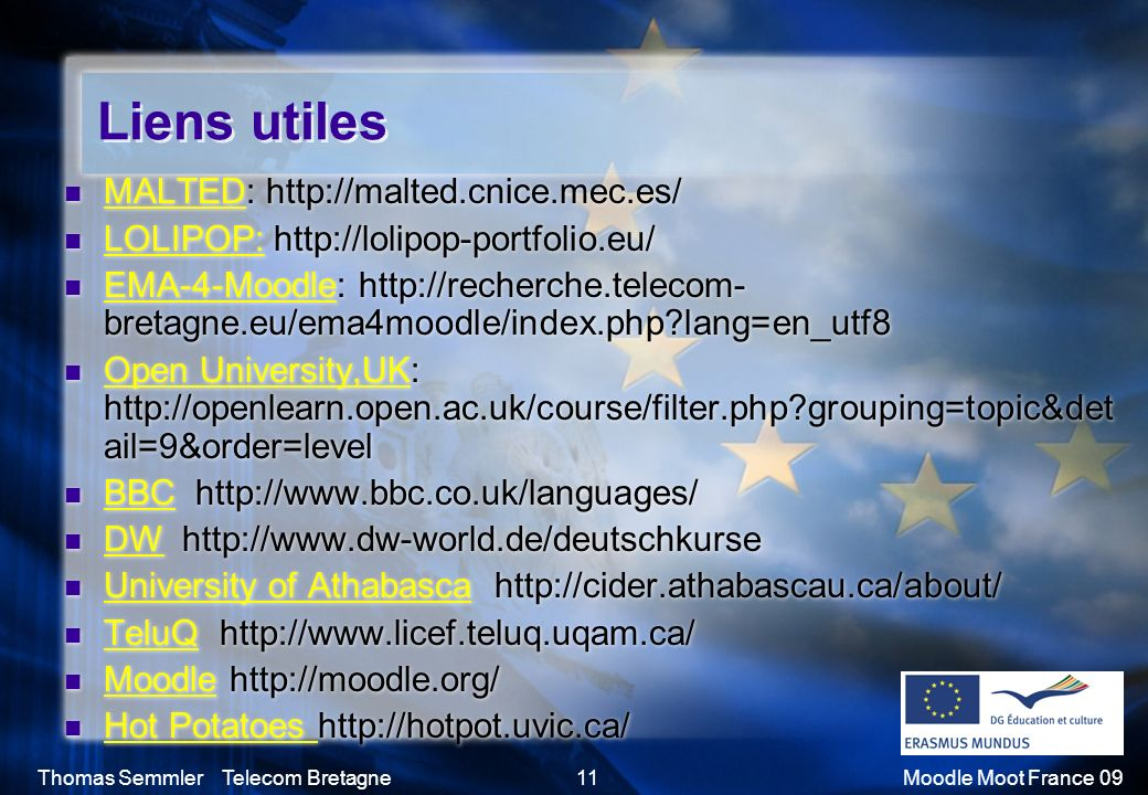 Liens utiles MALTED: http://malted.cnice.mec.es/