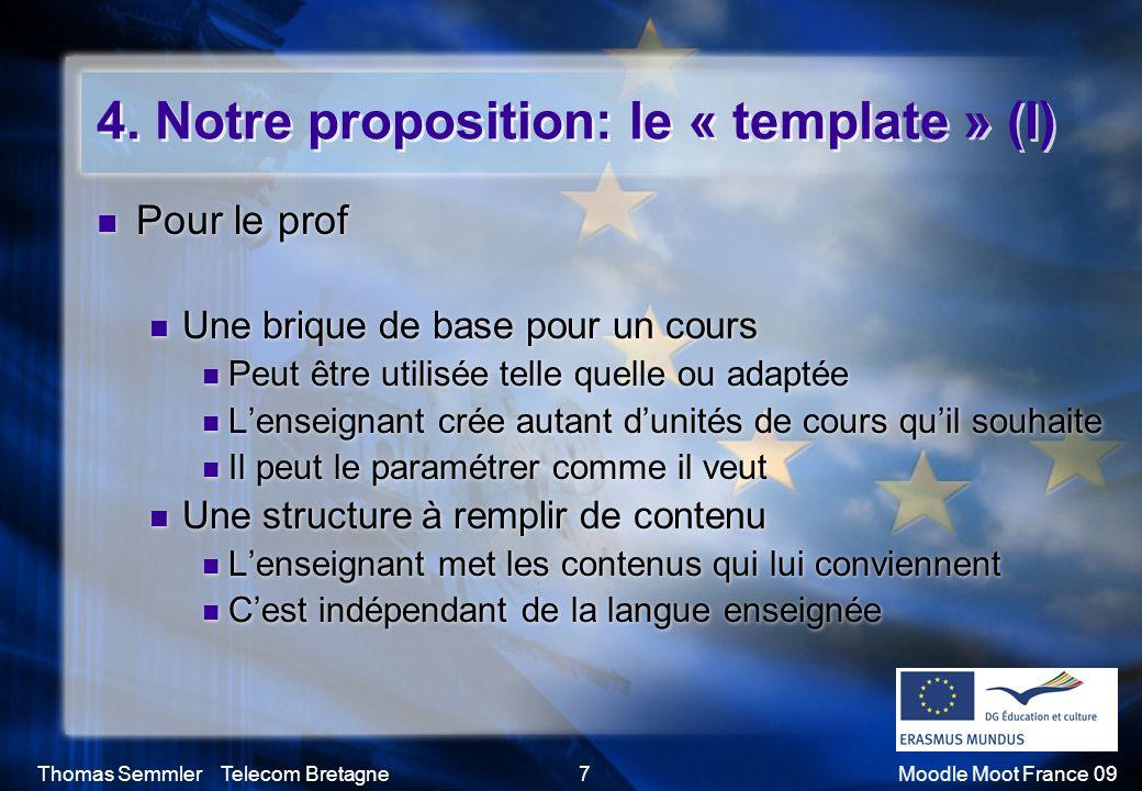 4. Notre proposition: le « template » (I)