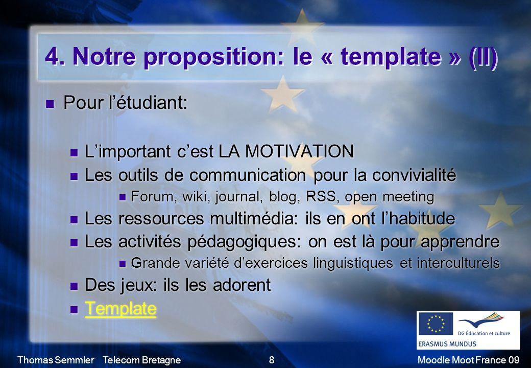 4. Notre proposition: le « template » (II)