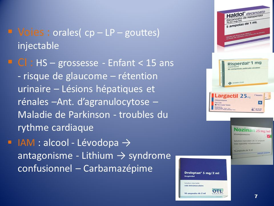 Voies : orales( cp – LP – gouttes) injectable