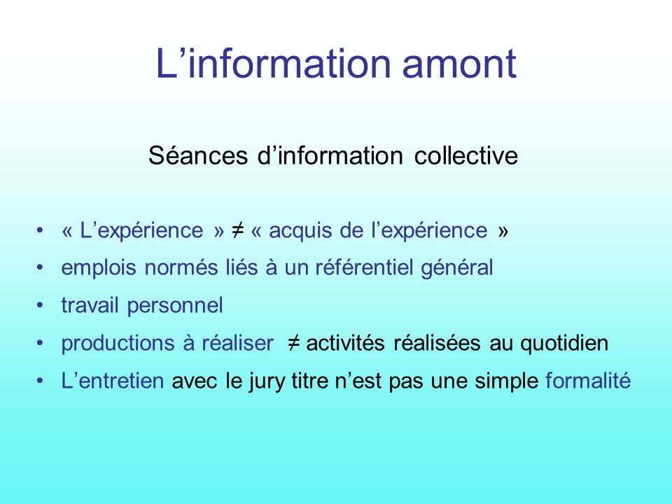 Séances d'information collective