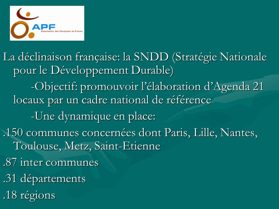 La déclinaison française: la SNDD (Stratégie Nationale pour le Développement Durable)