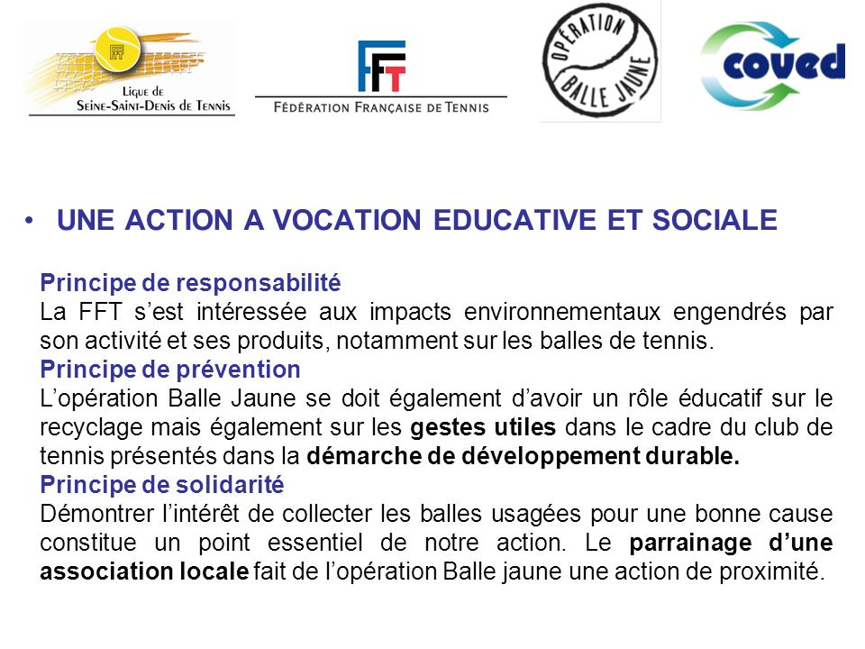 UNE ACTION A VOCATION EDUCATIVE ET SOCIALE
