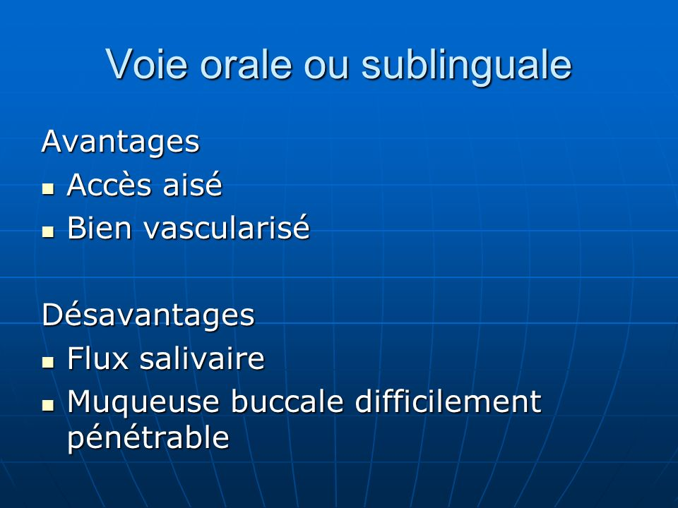 Voie orale ou sublinguale