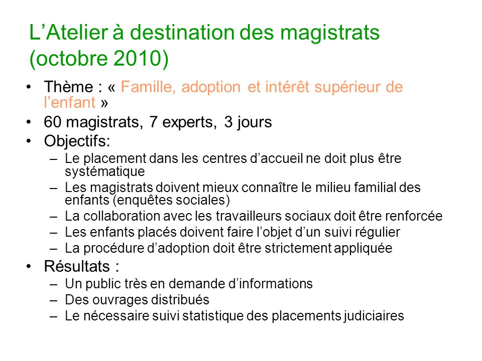 L'Atelier à destination des magistrats (octobre 2010)