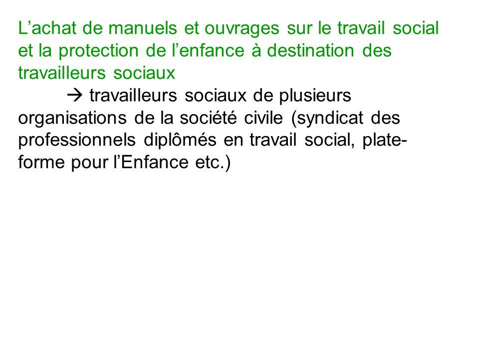 L'achat de manuels et ouvrages sur le travail social et la protection de l'enfance à destination des travailleurs sociaux