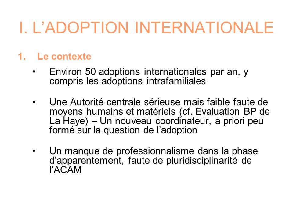 I. L'ADOPTION INTERNATIONALE