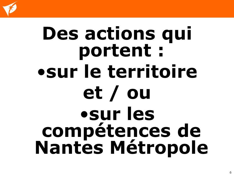 Des actions qui portent : sur les compétences de Nantes Métropole