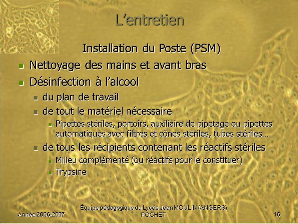 L'entretien Installation du Poste (PSM)