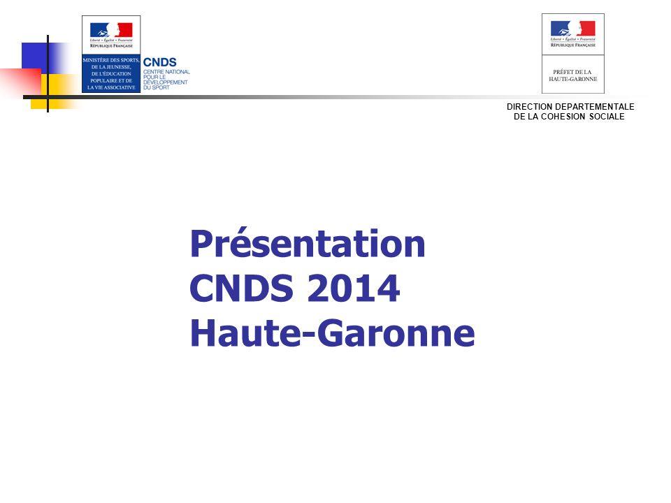 Présentation CNDS 2014 Haute-Garonne