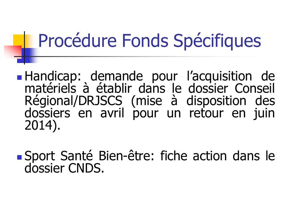 Procédure Fonds Spécifiques