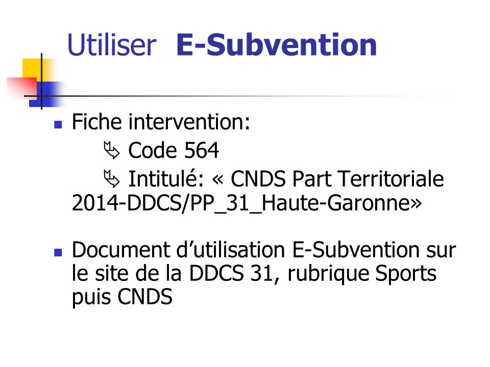 Utiliser E-Subvention