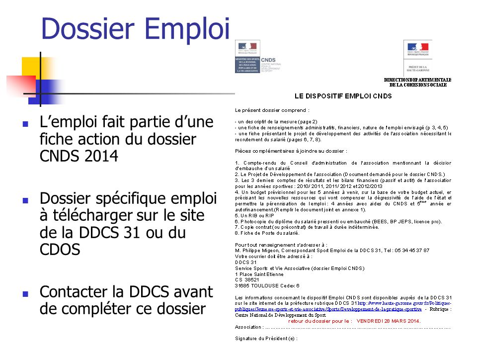 Dossier Emploi L'emploi fait partie d'une fiche action du dossier CNDS 2014.