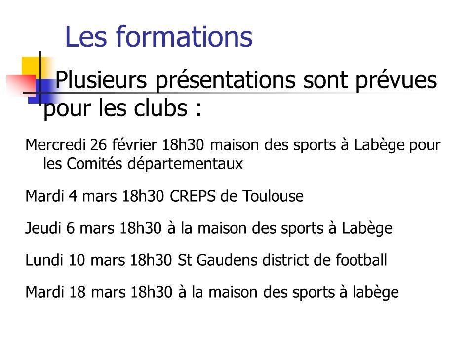 Les formations Plusieurs présentations sont prévues pour les clubs :