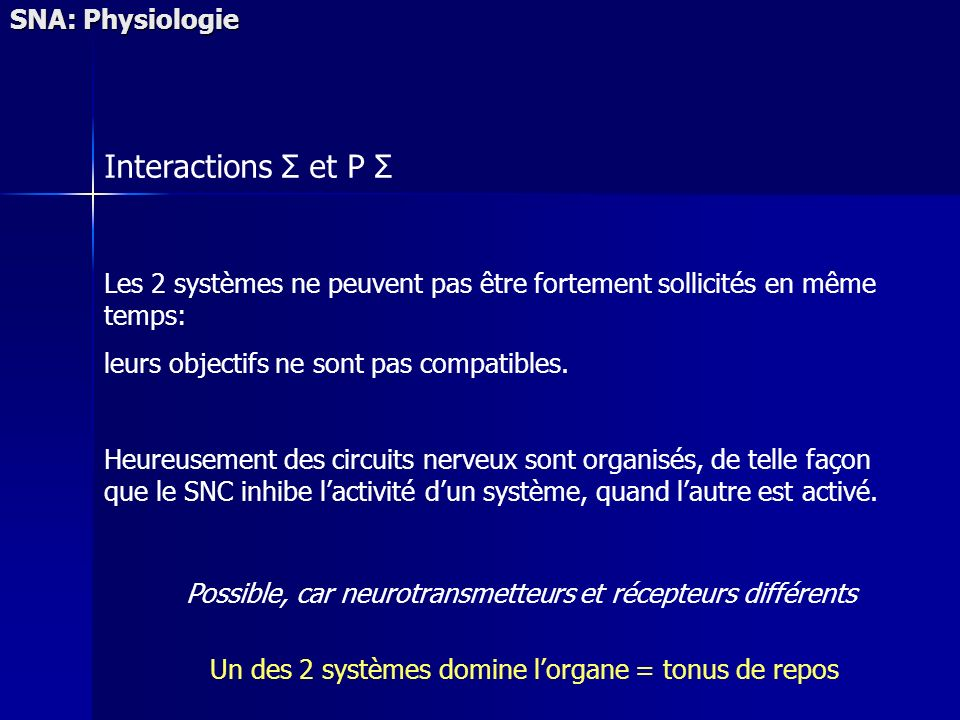 Interactions Σ et P Σ SNA: Physiologie