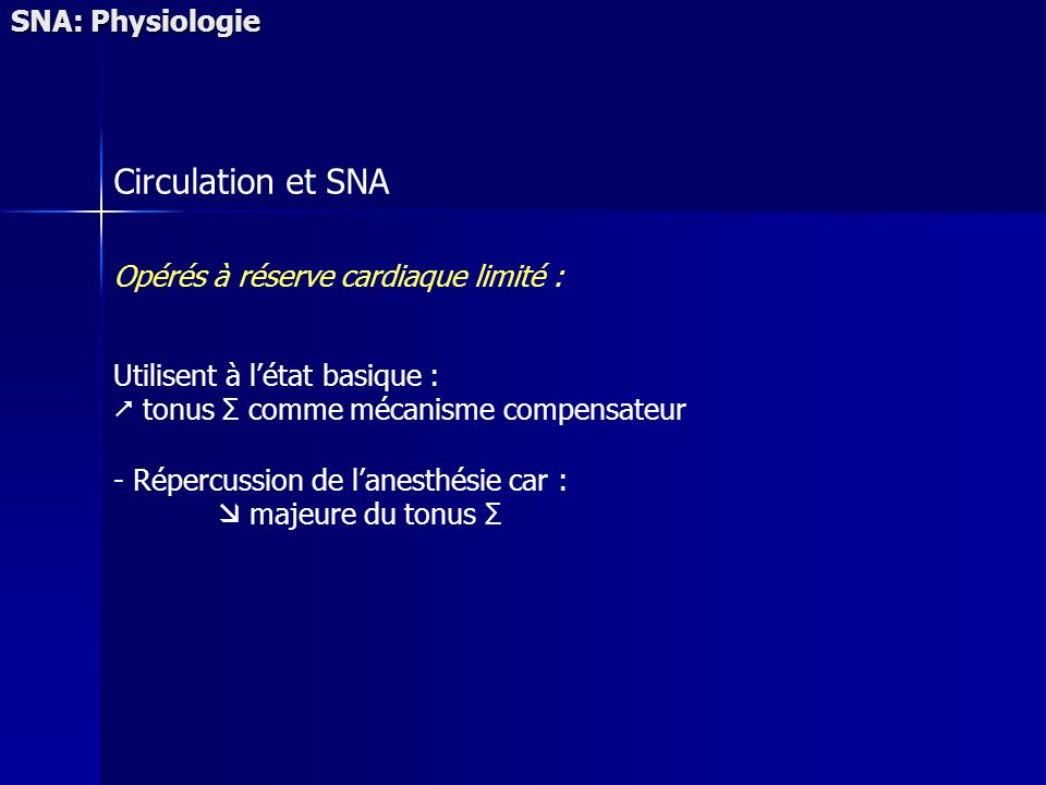 Circulation et SNA SNA: Physiologie