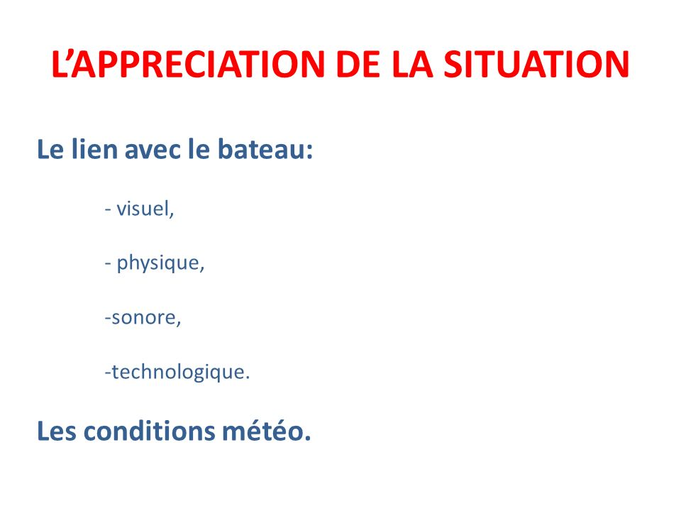L'APPRECIATION DE LA SITUATION